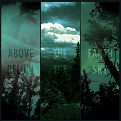 Above the Earth, Below the Sky LP